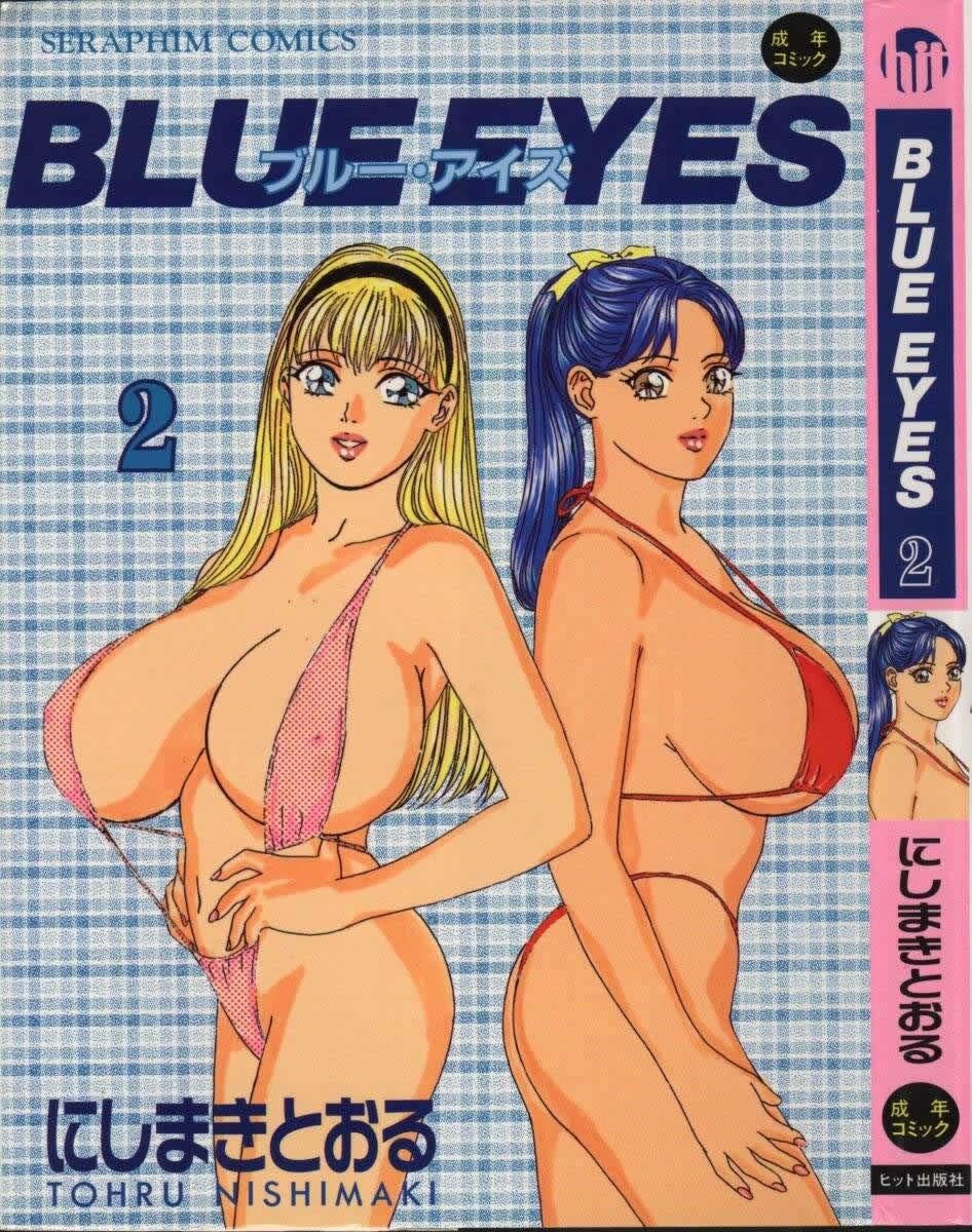 A garota de olhos azuis peituda