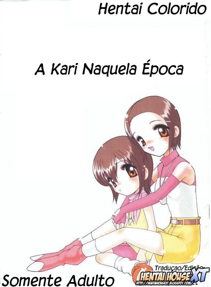 A Kari naquela época – Digimon hentai