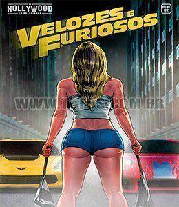 Hollywood em Quadrinhos: Velozes e Furiosos
